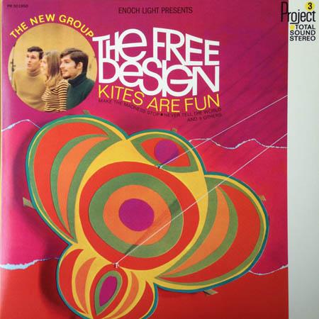 LP - Free Design, The Kites Are Fun