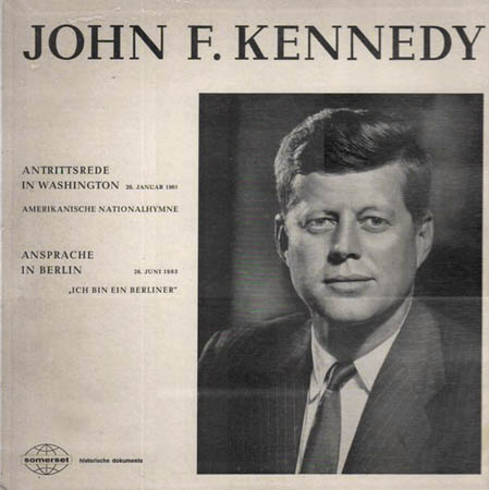LP - Kennedy, John F. Antrittsrede In Washington / Ansprache In Berlin