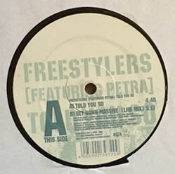 12inch - Freestylers Featuring Petra Told You So