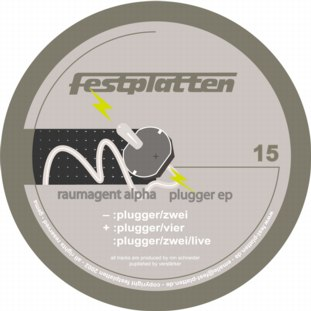12inch - Raumagent Alpha Plugger EP