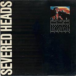 LP - Severed Heads The Big Bigot