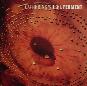 CD - Catherine Wheel Ferment