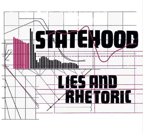 CD - Statehood Lies And Rhetoric
