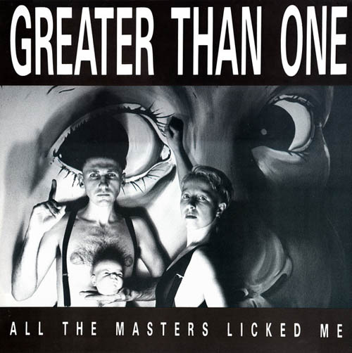 LP - Greater Than One All The Masters Licked Me
