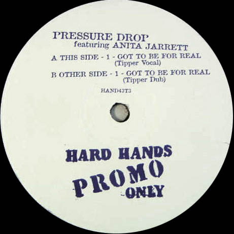 12inch - Pressure Drop Featuring Anita Jarrett Got To Be For Real