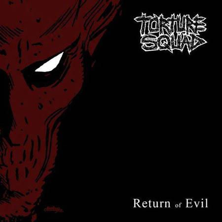 CD - Torture Squad Return of Evil