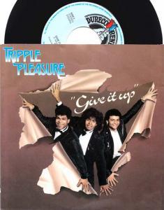 7inch - Tripple Pleasure Give It Up