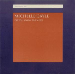 12inch - Gayle, Michelle Do You Know