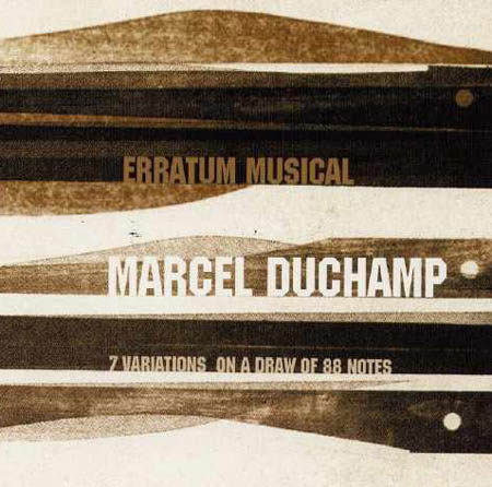 CD - Duchamp, Marcel Erratum Musical - 7 Variations On A Draw Of 88 Notes
