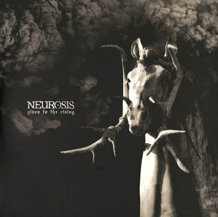 2LP - Neurosis Given To The Rising