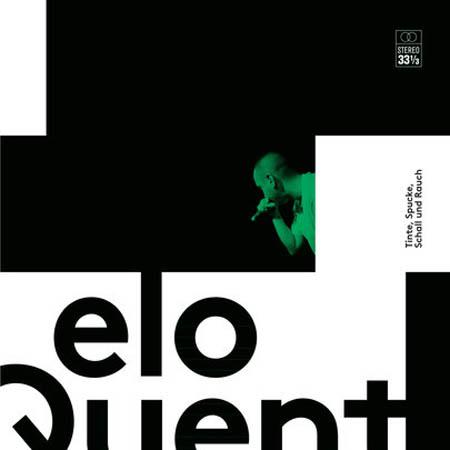 LP - Eloquent Tinte, Spucke, Schall & Rauch