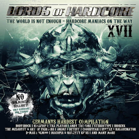 2CD - Various Artists Lords Of Hardcore XVII