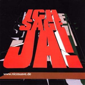 Memorabilia - Nico Suave Ich Sage Ja! - Sticker