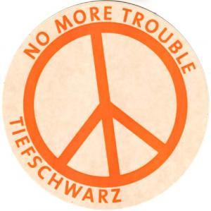 Memorabilia - Tiefschwarz No More Trouble - Sticker