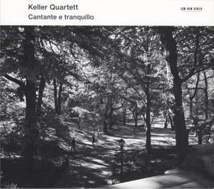CD - Keller Quartet Cantante E Tranquillo