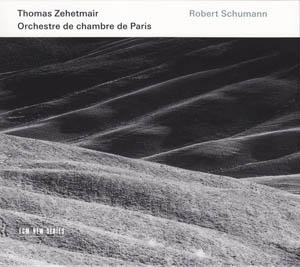 CD - Zehetmair, Thomas - Orchestre De Chambre De Paris Robert Schumann