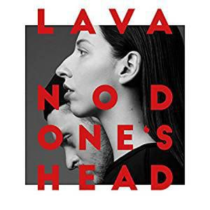 CD - Lava Nod One's Head