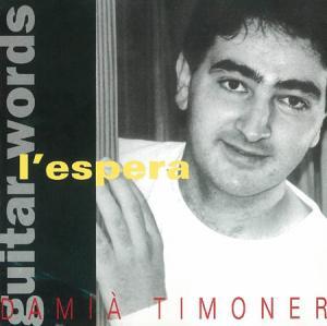 CD - Timoner, Damia L'Espera