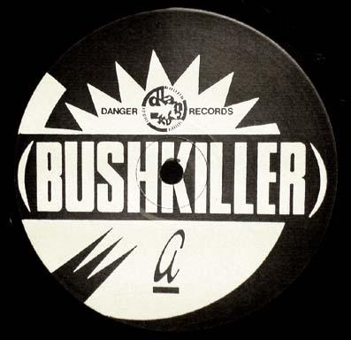 12inch - Bushkiller 92 Salute / Bushkiller Draw