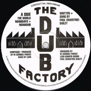 12inch - Dub Factory, The The World Nowadays / Peotry In Motion