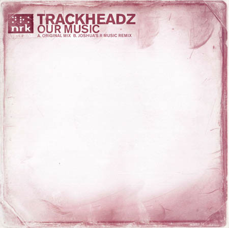 12inch - Trackheadz Our Music