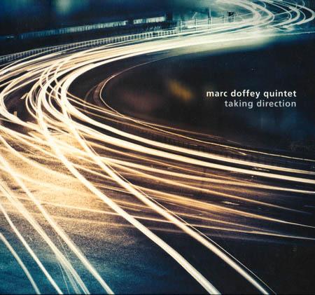 CD - Marc Doffey Quintet Taking Direction