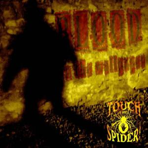 CD - Touch The Spider Blood On The Wallpaper