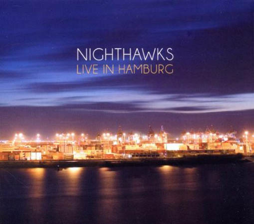 CD - Nighthawks Live In Hamburg