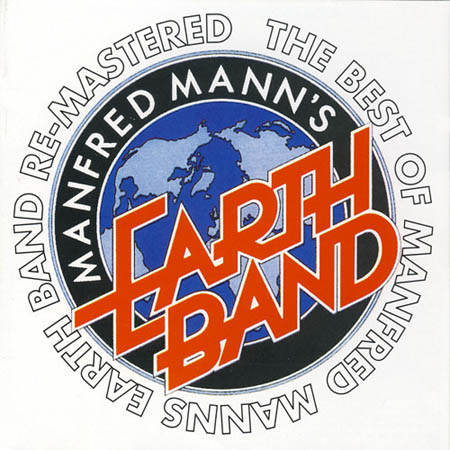 CD - Manfred Mann's Earth Band The Best Of Manfred Mann's Earth Band Re-Mastered