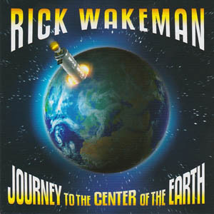 CD - Wakemann, Rick Journey To The Center Of The Earth