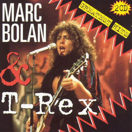 2CD - Marc Bolan & T-Rex Greatest Hits