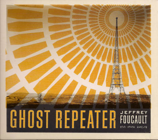 CD - Foucault, Jeffrey Ghost Repeater