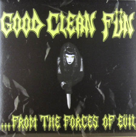 LP - Good Clean Fun From The Forces Of Evil