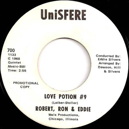 7inch - Robert, Ron & Eddie Love Potion #9