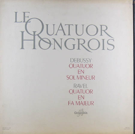 LP - Debussy, Claude / Maurice Ravel Quatuor En Sol Mineur, OP. 10 / Quatuor En Fa Majeur