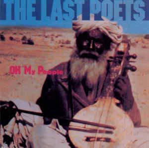 CD - Last Poets ,The Oh My People