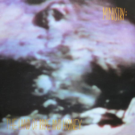 LP - Ministry The Land Of Rape And Honey
