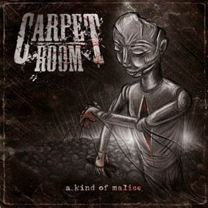 CD - Carpet Room A Kind Of Malice