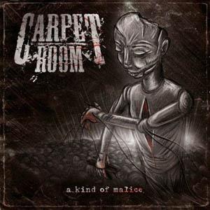 CD - Carpet Room A Kind Of Malice
