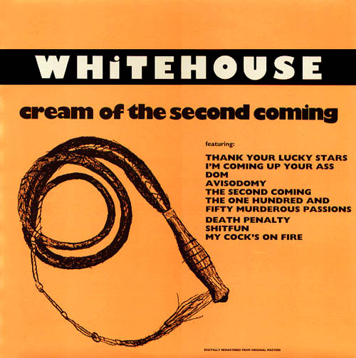 2LP - Whitehouse Cream Of The Second Coming