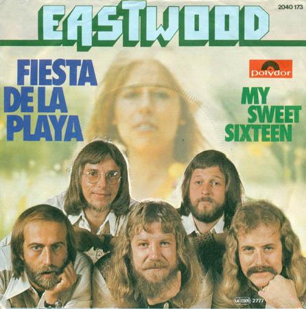 7inch - Eastwood Fiesta de La Playa / My Sweet Sixteen