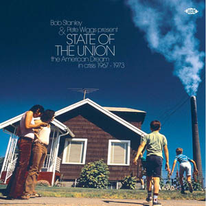 2LP - Various Artists State Of The Union: The American Dream In Crisis 1967 - 1973