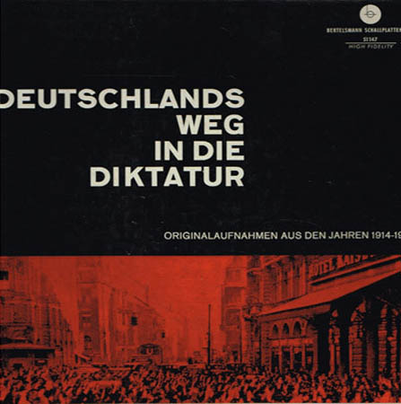 3LP - Various Artists Deutschlands Weg In Die Diktatur