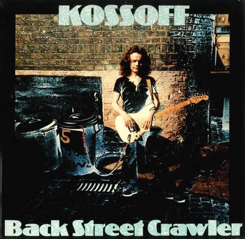 CD - Kossoff, Paul Back Street Crawler