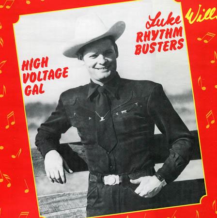 LP - Luke Wills' Rhythm Busters High Voltage Gal