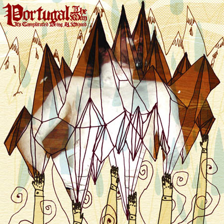 CD - Portugal. The Man It's Complicated Being A Wizard
