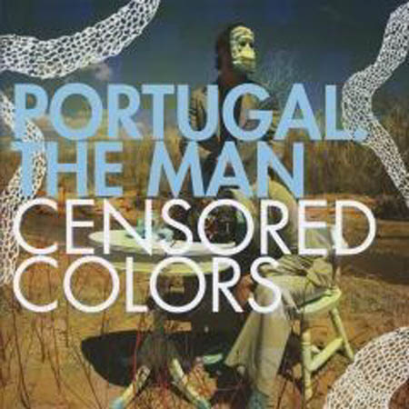 CD - Portugal. The Man Censored Colors