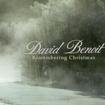 CD - Benoit, David Remembering Christmas