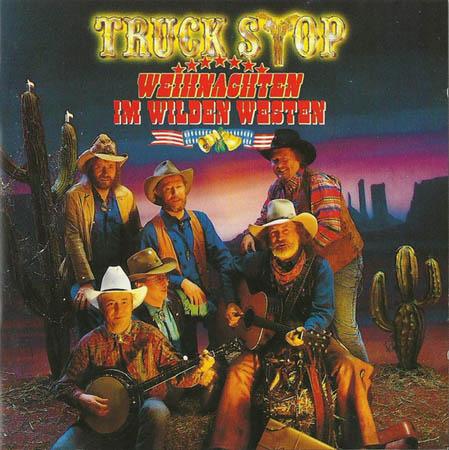 CD - Truck Stop Weihnachten Im Wilden Westen
