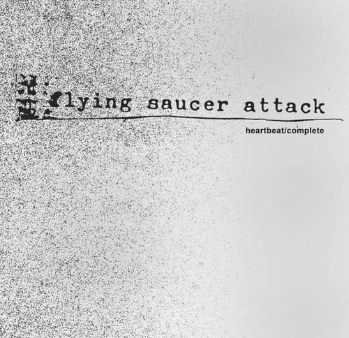 LP - Flying Saucer Attack Heartbeat / Complete